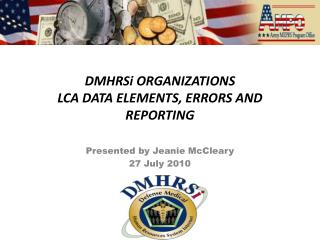 DMHRSi ORGANIZATIONS LCA DATA ELEMENTS, ERRORS AND REPORTING