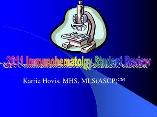 Karrie Hovis, MHS, MLSASCPCM