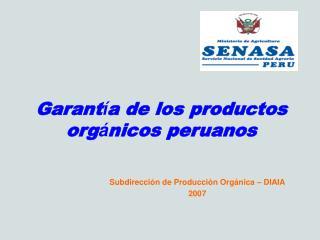 Garant a de los productos org nicos peruanos