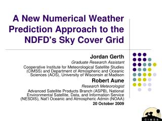 A New Numerical Weather Prediction Approach to the NDFDs Sky Cover Grid