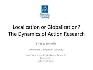 Localization or Globalization The Dynamics of Action Research