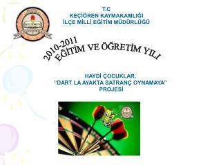 2010-2011 EGITIM VE  GRETIM YILI
