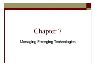 Managing Emerging Technologies