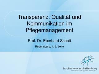 Transparenz, Qualit t und Kommunikation im Pflegemanagement