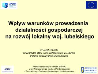 Projekt realizowany w ramach ZPORR,  wsp lfinansowany ze srodk w Unii Europejskiej  z Europejskiego Funduszu Spolecznego