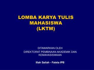 LOMBA KARYA TULIS MAHASISWA LKTM