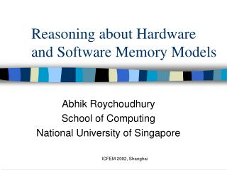 Reasoning about Hardware and Software Memory Models