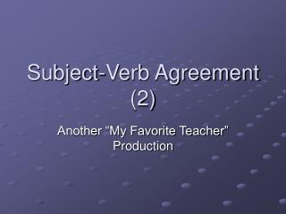 Subject-Verb Agreement 2