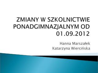 Hanna Marszalek Katarzyna Wiercinska