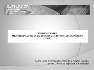 Karina Banfi- Secretaria Ejecutiva de la Alianza Regional por la Libertad de Expresi n e Informaci n