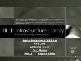 ITIL: IT Infrastructure Library Flashcard resources for learning about ITIL