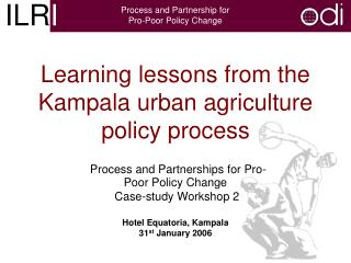 Learning lessons from the Kampala urban agriculture policy process