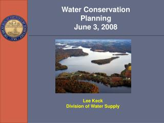 Water Conservation Planning June 3, 2008