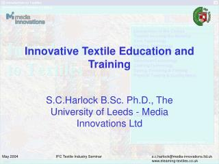 Innovative Textile Education and Training