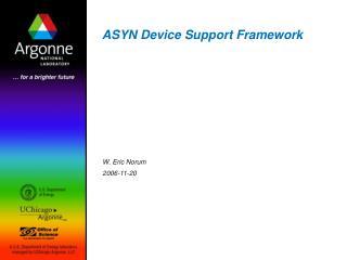 ASYN Device Support Framework