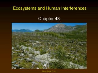 Ecosystems and Human Interferences