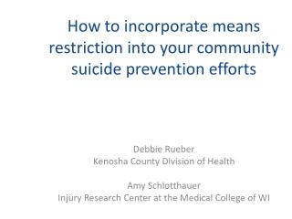 How to incorporate means restriction into your community suicide prevention efforts