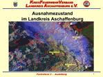 Ausnahmezustand  im Landkreis Aschaffenburg