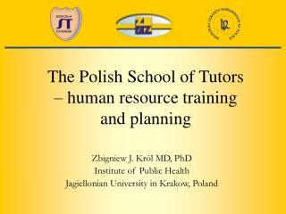 The Polish School of Tutors   human resource training and planning