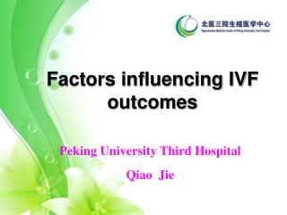 Factors influencing IVF outcomes