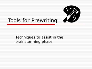 Tools for Prewriting