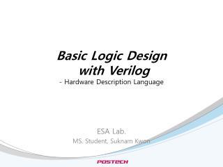 Basic Logic Design  with Verilog - Hardware Description Language