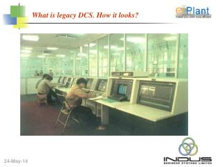 What is legacy DCS. How it looks