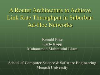 A Router Architecture to Achieve Link Rate Throughput in Suburban Ad-Hoc Networks
