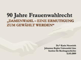 90 Jahre Frauenwahlrecht  DAMENWAHL   EINE ERMUTIGUNG ZUM GEW HLT WERDEN