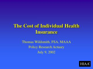 The Cost of Individual Health Insurance