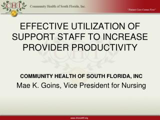 EFFECTIVE UTILIZATION OF SUPPORT STAFF TO INCREASE PROVIDER ...