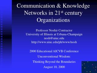 Communication  Knowledge Networks in 21st century Organizations