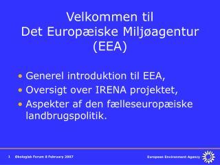 Velkommen til Det Europ iske Milj agentur EEA