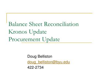 Balance Sheet Reconciliation Kronos Update Procurement Update
