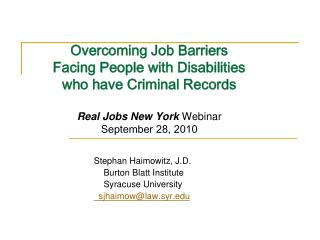 Overcoming Job Barriers  Facing People with Disabilities   who have Criminal Records  Real Jobs New York Webinar Septemb
