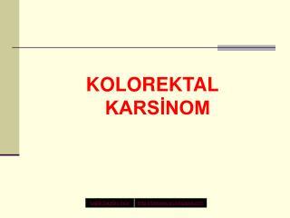 KOLOREKTAL KARSINOM