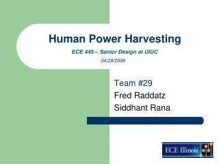 Human Power Harvesting