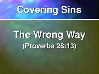 Covering Sins