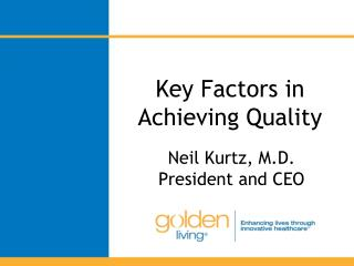 Key Factors in Achieving Quality