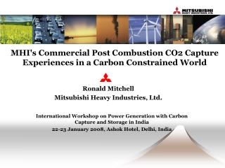 MHIs Commercial Post Combustion CO2 Capture Experiences in a Carbon Constrained World