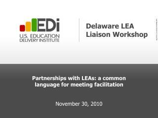 Delaware LEA Liaison Workshop