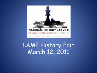 LAMP History Fair  March 12, 2011
