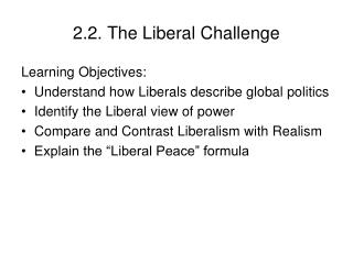 2.2. The Liberal Challenge
