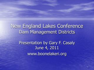 New England Lakes Conference  Dam Management Districts