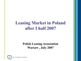 Leasing Market in Poland after I half 2007
