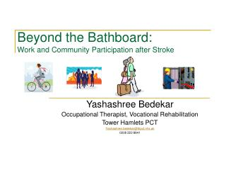 Beyond the Bathboard: Work and Community Participation after Stroke
