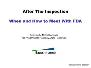 After The Inspection  When and How to Meet With FDA