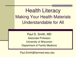 Health Literacy Making Your Health Materials Understandable for All
