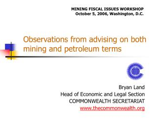 Observations from advising on both mining and petroleum terms