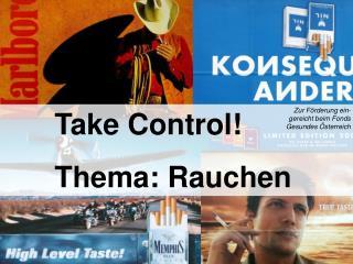Take Control    Thema: Rauchen